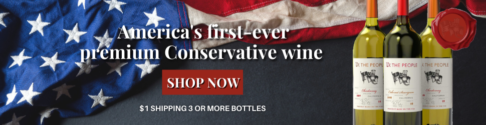 We The People Wine: Get your conservative wine today!